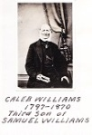 The farm was purchased for Caleb Williams in the summer of 1814.